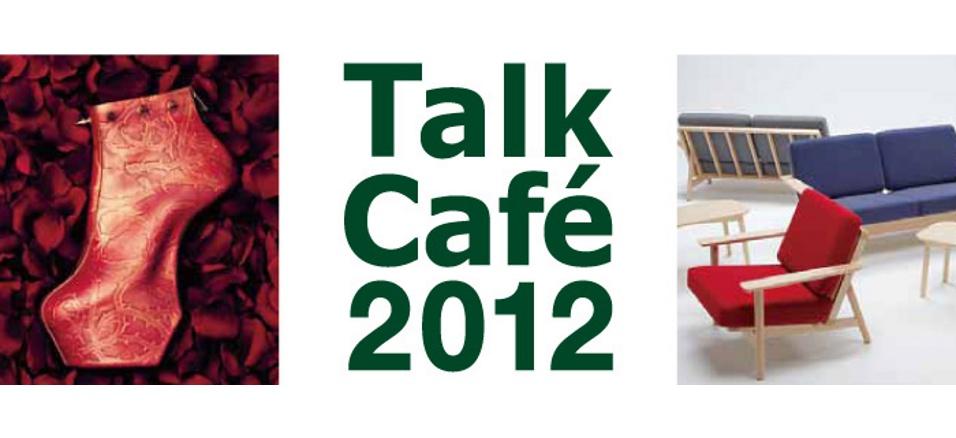 Talk Cafe 2012 熊野亘 × 舘鼻則孝 vol.2
